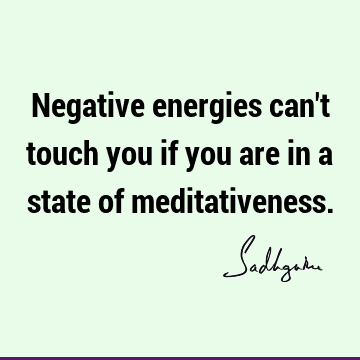 Negative energies can